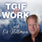 TGIF, Today God Is First by Os Hillman