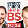 Thrivetime Show | Small Business & Entrepreneurship | Business School without the BS - Clay Clark