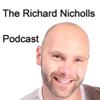 The Richard Nicholls Podcast - Motivate Yourself - Richard Nicholls