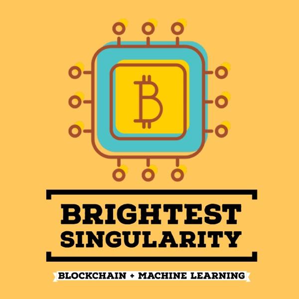 Brightest Singularity - Blockchain and Machine Learning
