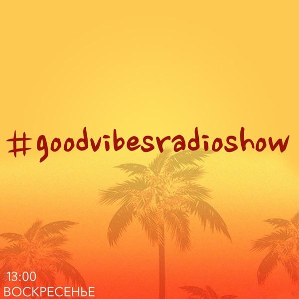 Good Vibes Radioshow