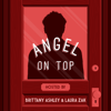 Angel On Top - Brittany Ashley and Laura Zak