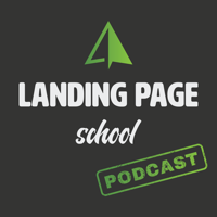 Landing Page School Podcast podcast