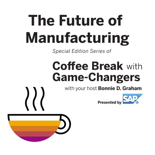 Cover image of The Future of Manufacturing with Game Changers, Presented by SAP