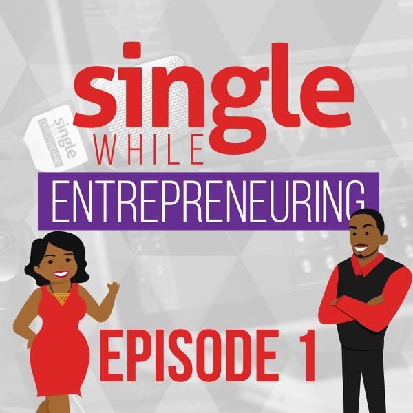 Single While Entrepreneuring