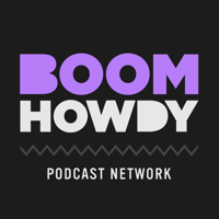 Boom Howdy podcast