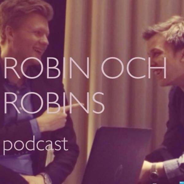 Robin och Robins Podcast