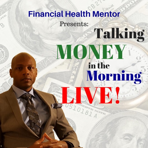 Cover image of Talking Money in the Morning LIVE!