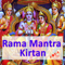 Rama Mantra Chanting and Kirtan