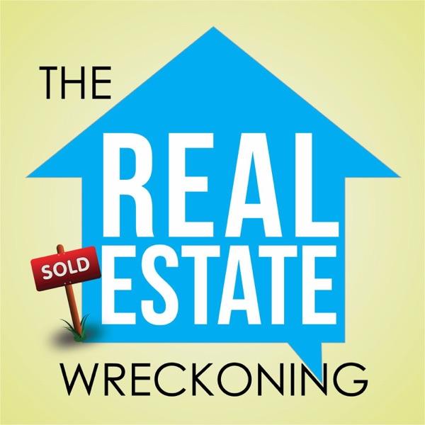 Real Estate Wreckoning