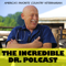 The Incredible Dr. Polcast