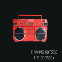 Thinking Outside The Boombox podcast