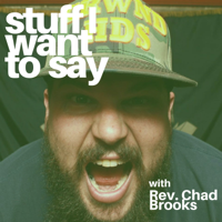 Stuff I Want to Say podcast