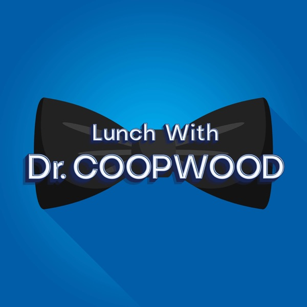 Lunch with Dr. Coopwood