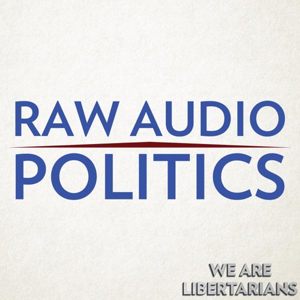 Raw Audio Politics