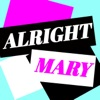 Alright Mary: All Things RuPaul's Drag Race artwork