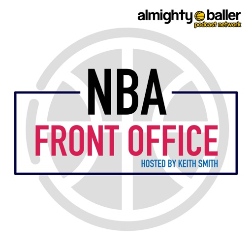 Cover image of NBA Front Office with Keith Smith