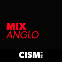 CISM 89.3 : Mix anglo podcast