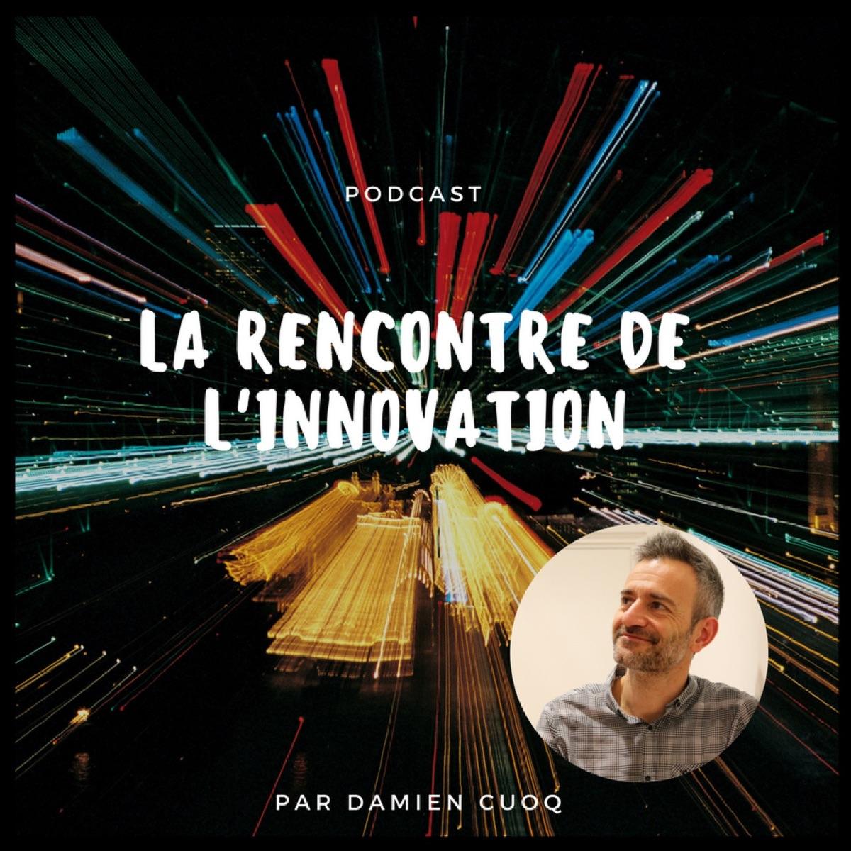 La rencontre de l'innovation