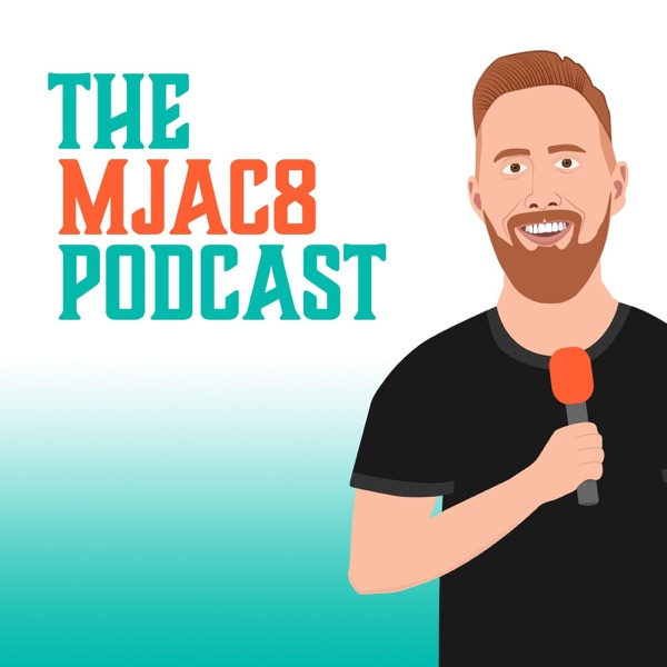 THE MJAC8 PODCAST