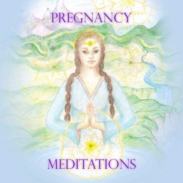 Pregnancy Meditations