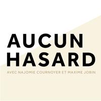 Aucun Hasard podcast