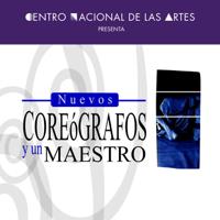 Nuevos Coreógrafos y un Maestro podcast