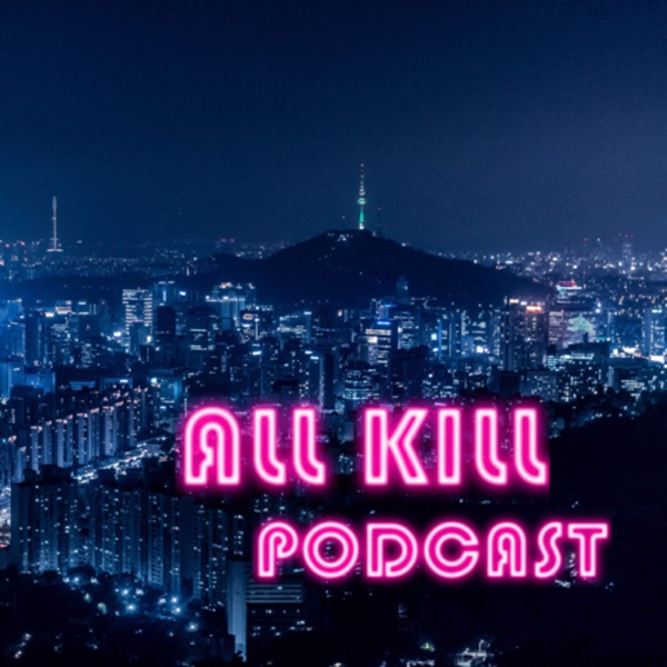 All Kill - A KPOP Podcast