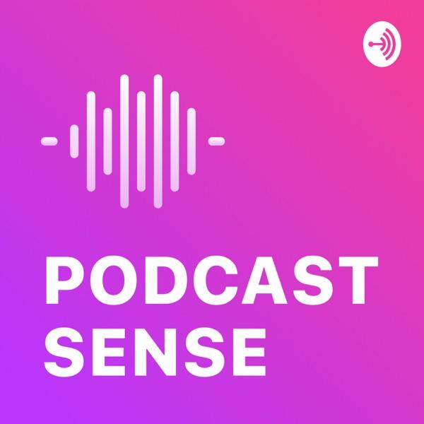Podcast Sense