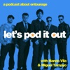 Let's Pod it Out: An Entourage Podcast artwork