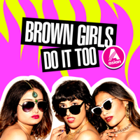 Podcast cover art for Deep, Down & Desi: Brown Girls Do It Too