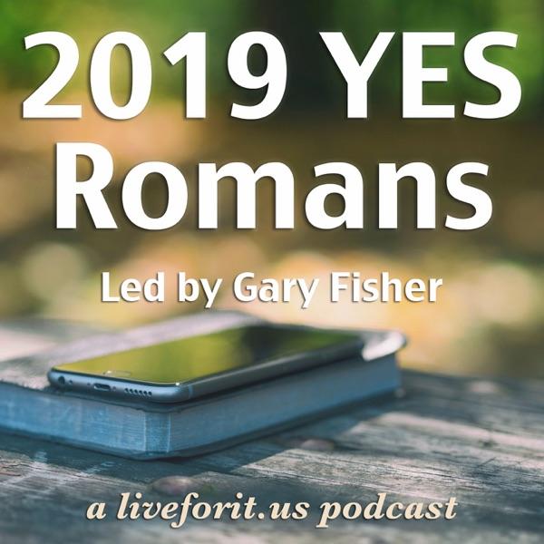 Liveforit Romans YES Study
