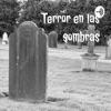 Terror en las sombras