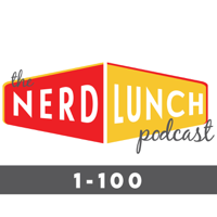 Nerd Lunch: The First 100 podcast