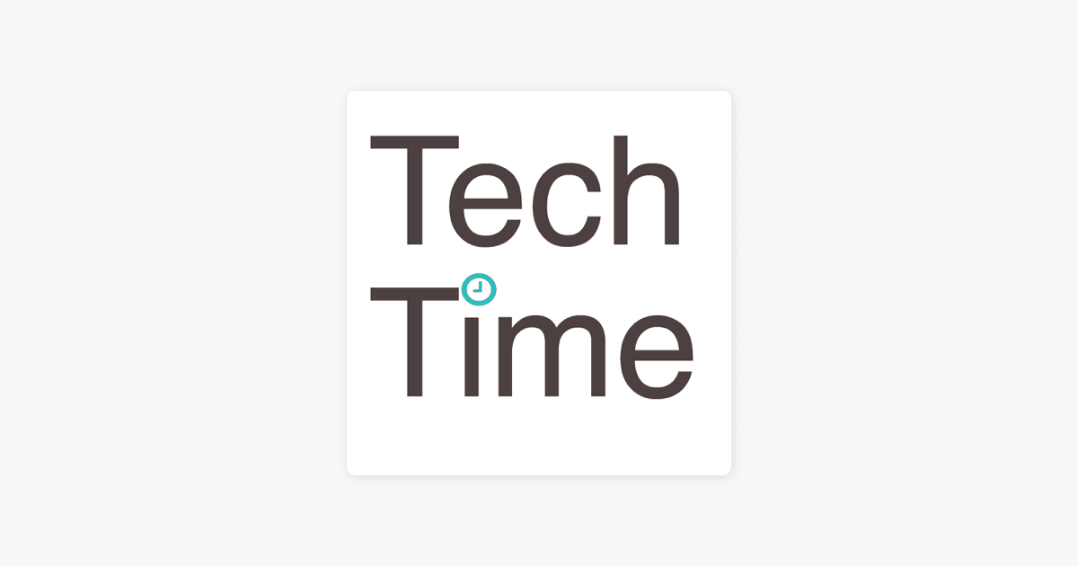 Tech Time - Technology News on Apple Podcasts