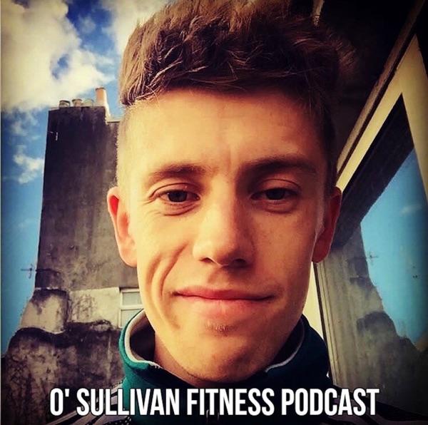 O'Sullivan Fitness Podcast