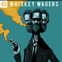 Whiskey Wagers podcast