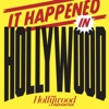 It Happened In Hollywood artwork