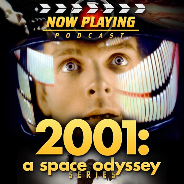 Now Playing: The 2001 and 2010 Space Odyssey Retrospective Series