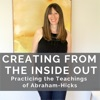 Creating From the Inside Out: Tune Into, Communicate With & Follow Your Inner Guidance artwork