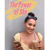 The Power of She Podcast