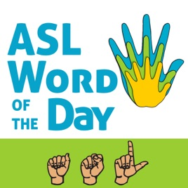 ASL Word of the Day: AWOD 0947: ASL Word of the Day