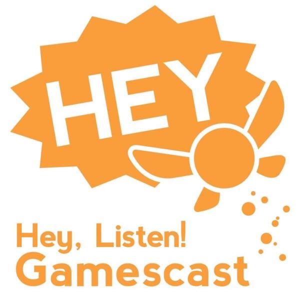 Hey, Listen! Gamescast