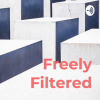 Freely Filtered podcast