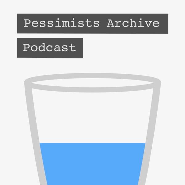 Pessimists Archive