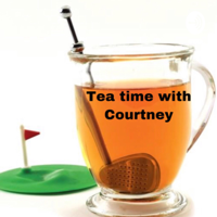 Tea Time with Courtney podcast