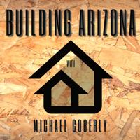 Building Arizona podcast