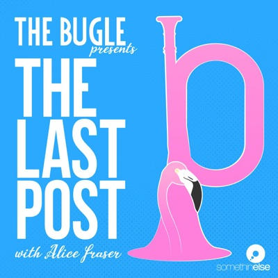 The Bugle Presents... The Last Post:Somethin' Else