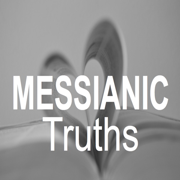 MESSIANIC TRUTHS