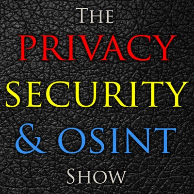 The Privacy, Security, & OSINT Show:Michael Bazzell